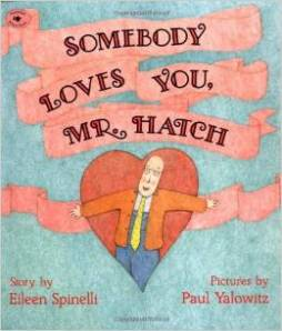 somebody loves you mr. hatch book club